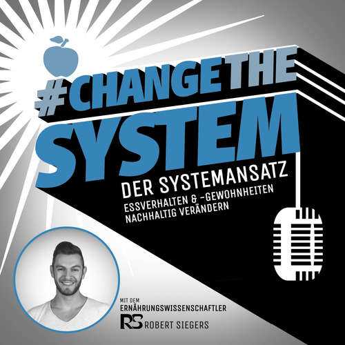 #Change The System - Essverhalten und -gewohnheiten durchschauen und verändern | Abnehmen | Ernährung | Gesundheit