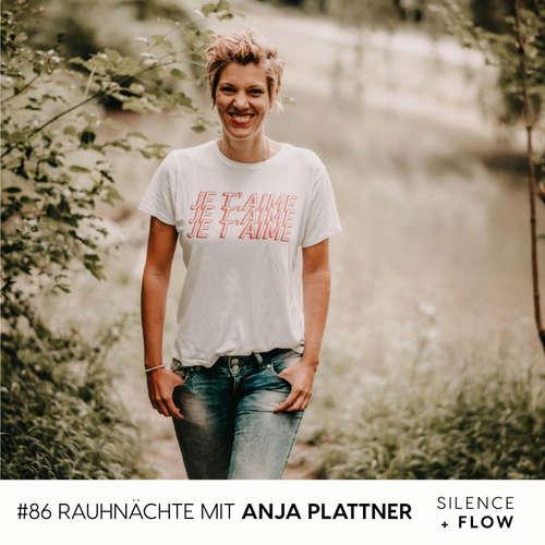 086 | Rauhnächte - Im Gespräch mit Anja Plattner