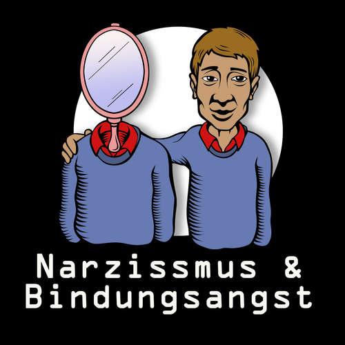 Narzissmus und Bindungsangst Episode 3