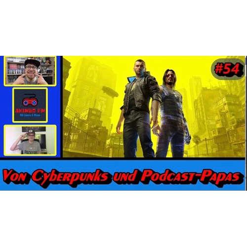 Akimbo FM #54 - Von Cyberpunks und Podcast-Papas