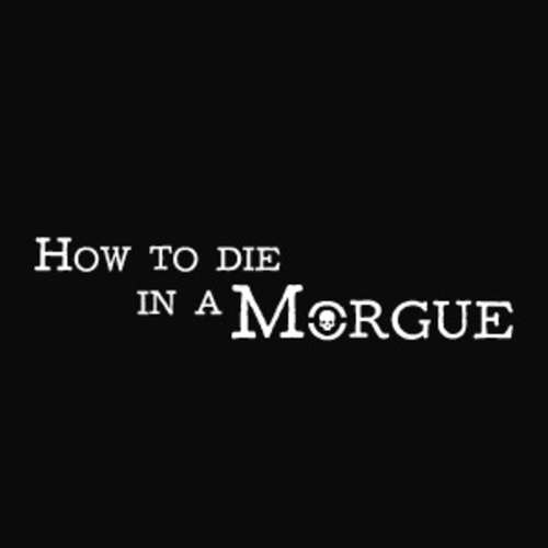 How to die in a Morgue Novalore Intro