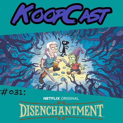 Folge 031: Disenchantment