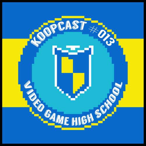Folge 013: Video Game High School