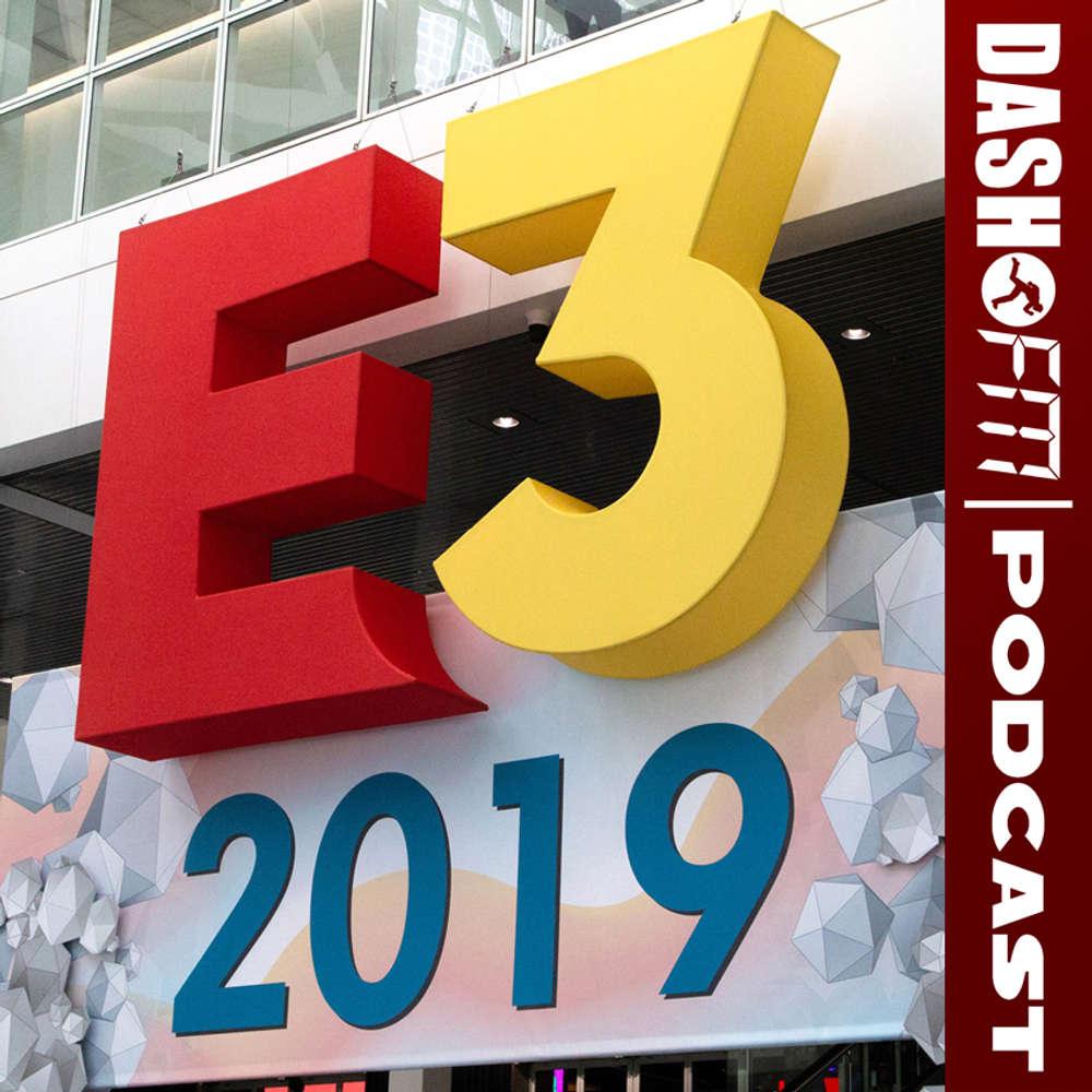 Folge #97 | Wir gedenken der E3 2019