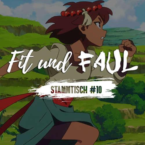 Stammtisch #10 - Fit und Faul