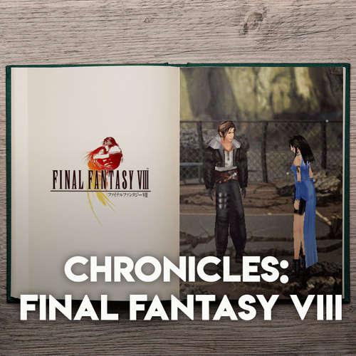 Chronicles - Final Fantasy VIII