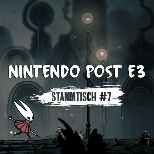 Stammtisch #7 - Nintendo Post E3 2019