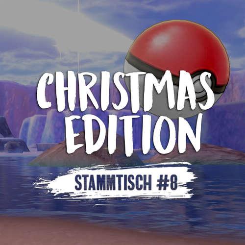 Stammtisch #8 - Christmas Edition