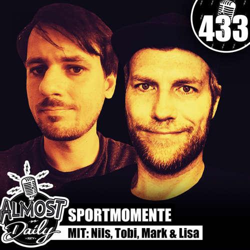 #433 | Unsere beliebtesten Sportmomente mit Nils, Tobi Escher, Mark & Lisa