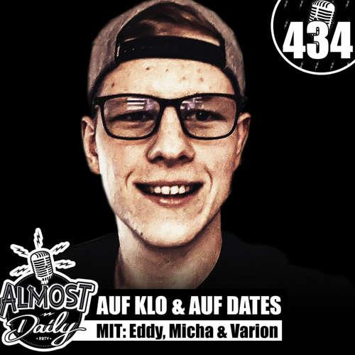 #434 | Varion, Eddy & Micha sind auf Klo und auf Dates