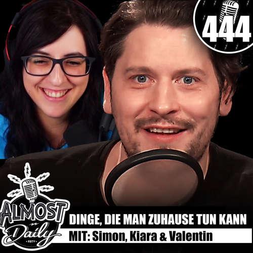 #444 | Dinge, die man zuhause tun kann mit Simon, Kiara & Valentin