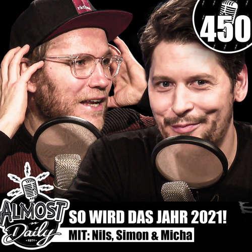 #450 | So wird das Jahr 2021! (vielleicht)