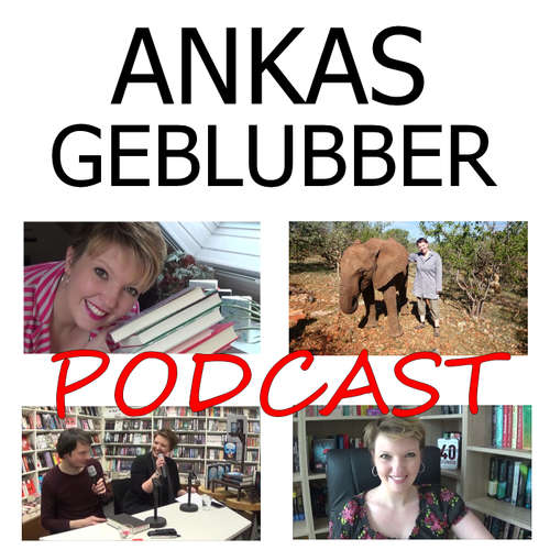 Ankas Geblubber