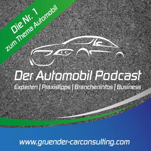 Der Automobil Podcast: Experten   Praxistipps   Brancheninfos   Business