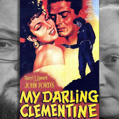 Episode 140: Faustrecht der Prärie (My Darling Clementine), 1946
