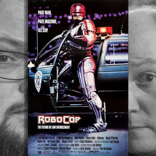 Episode 142: Robocop, 1987