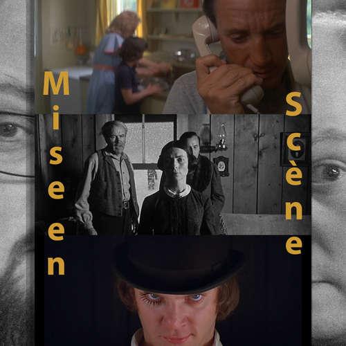 Episode 150: Die Archivare fragen sich: Was ist eigentlich Mise en Scène?