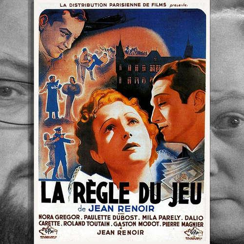 Episode 152: Die Spielregel (La Règle Du Jeu), 1939