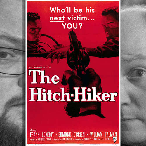 Episode 160: The Hitch-Hiker (1953)