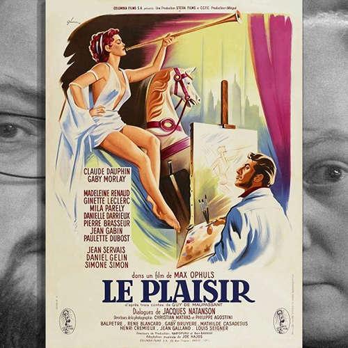 Episode 134: Pläsier (Le Plaisir), 1952