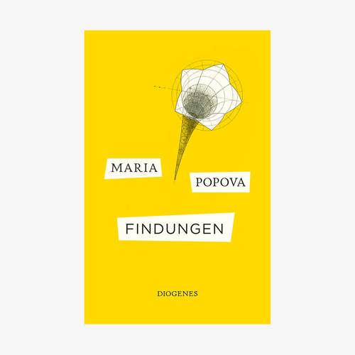 """Maria Popova: """"Findungen"""""""