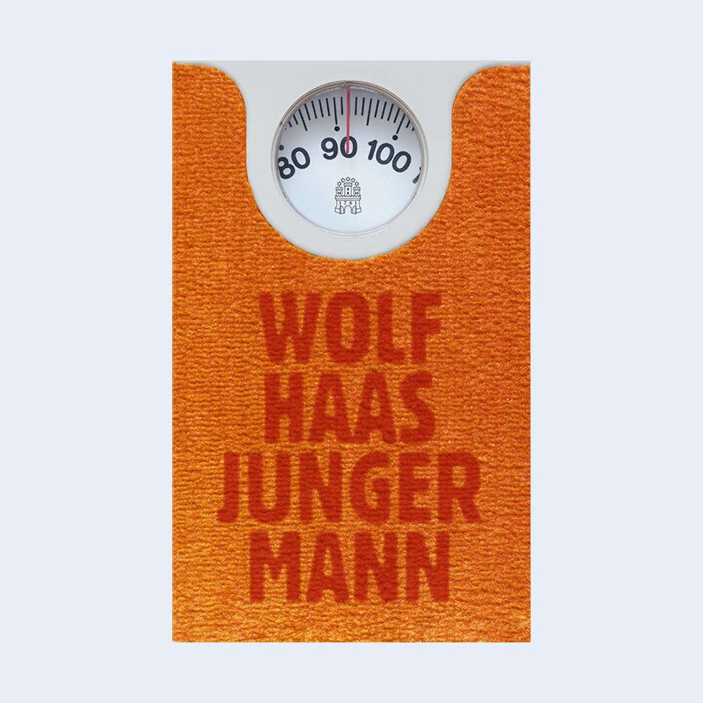 """Wolf Haas: """"Junger Mann"""""""