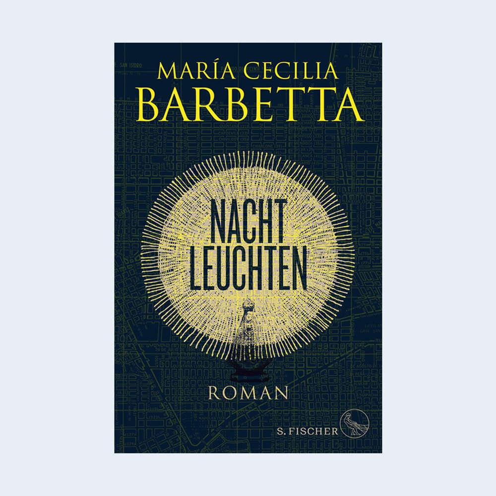 """Maria Cecilia Barbetta: """"Nachtleuchten"""""""