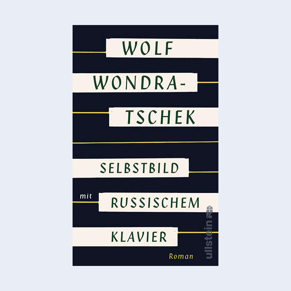 """Wolf Wondratschek: """"Selbstbild mit russischem Klavier"""""""