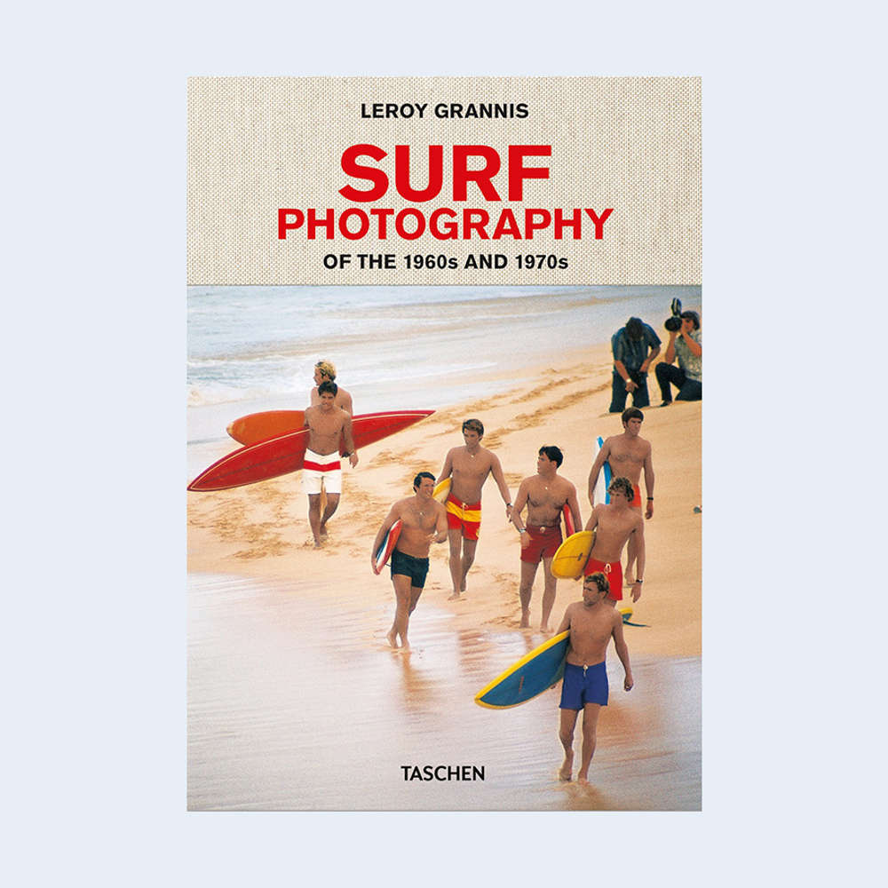 """LeRoy Grannis: """"Surf Photography of the 1960s and 1970s"""""""