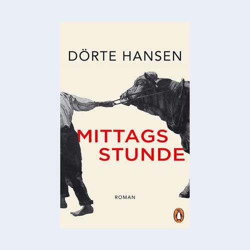 "Dörte Hansen: ""Mittagsstunde"""