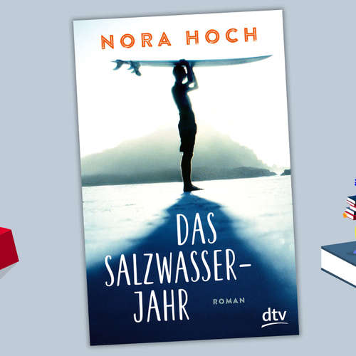 Nils liest: Nora Hoch - Das Salzwasserjahr