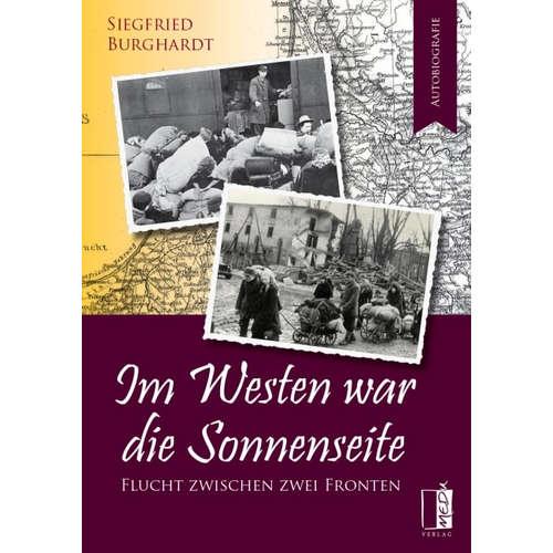 [Podcast & Video] Autorenlesung: Siegfried Burghardt – Im Westen war die Sonnenseite