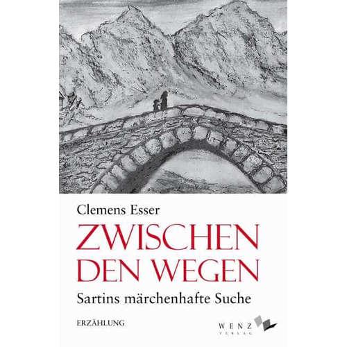 [Podcast] Autorenlesung: Clemens Esser – Zwischen den Wegen