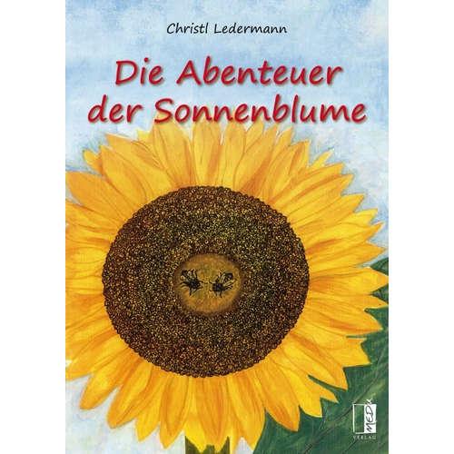 [Podcast] Interview über das Buch: Die Abenteuer der Sonnenblume mit Christl Ledermann