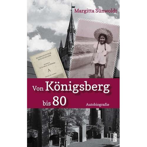 [Podcast & Video] Autorenlesung: Margitta Sünwoldt – Von Königsberg bis 80