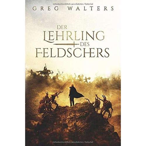[Podcast] Interview mit Greg Walters über das Buch: Der Lehrling des Feldschers