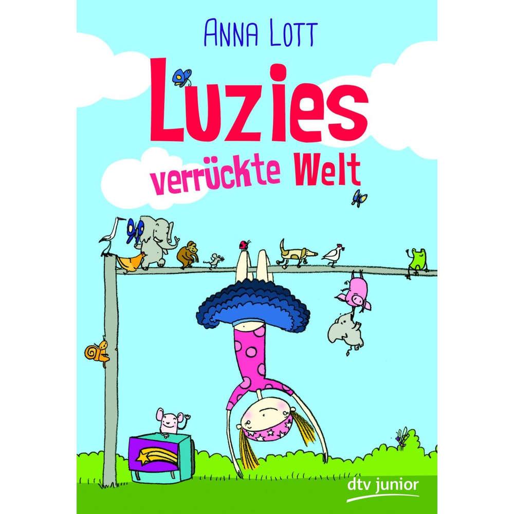 Interview mit Anna Lott über das Buch : Luzies verrückte Welt