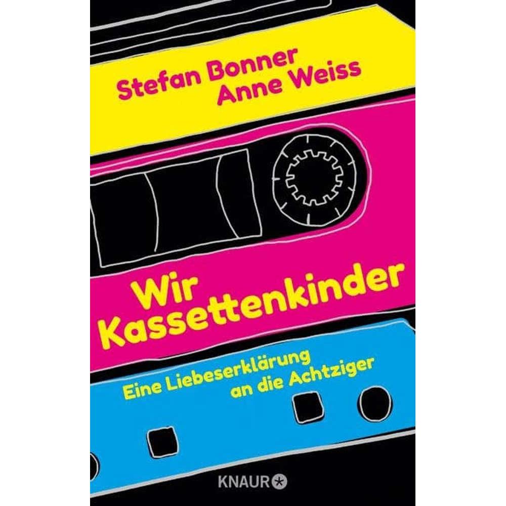 Interview mit Stefan Bonner, Anne Weiss über das Buch : Wir Kassettenkinder