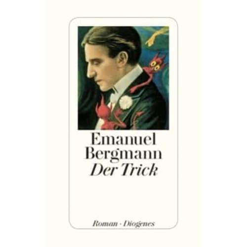 """[Podcast] Interview mit Emanuel Bergmann über das Buch """"Der Trick"""""""