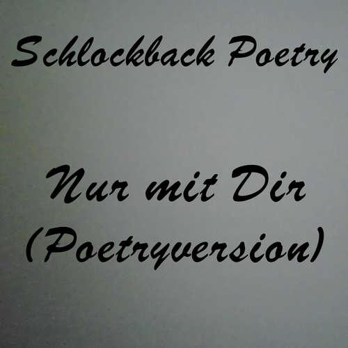 Nur mit Dir (Poetryversion)