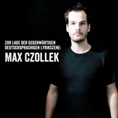 Max Czollek: Zur Lage der gegenwärtigen deutschsprachigen Lyrikszene