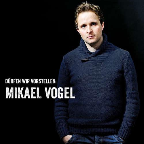 BlackBox | Vorstellung: Mikael Vogel