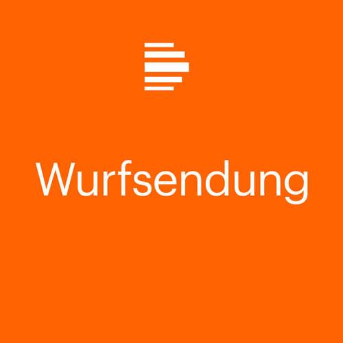 Wurfsendung – Deutschlandradio Kultur