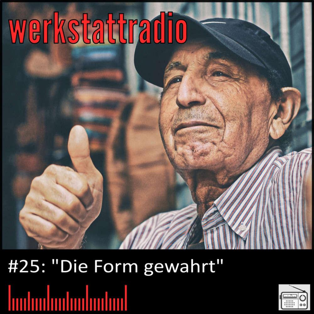 WRP #25: Die Form gewahrt