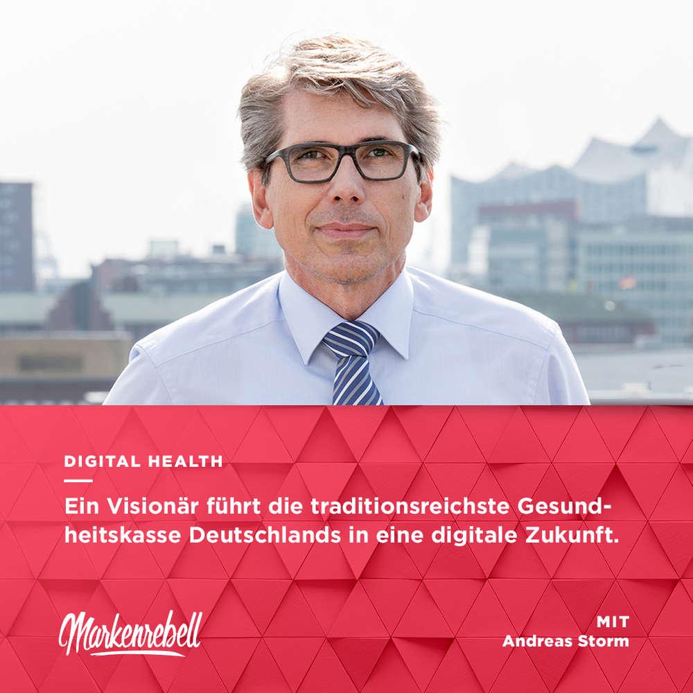 Andreas Storm   Ein Visionär führt die traditionsreichste Gesundheitskasse Deutschlands in eine digitale Zukunft.