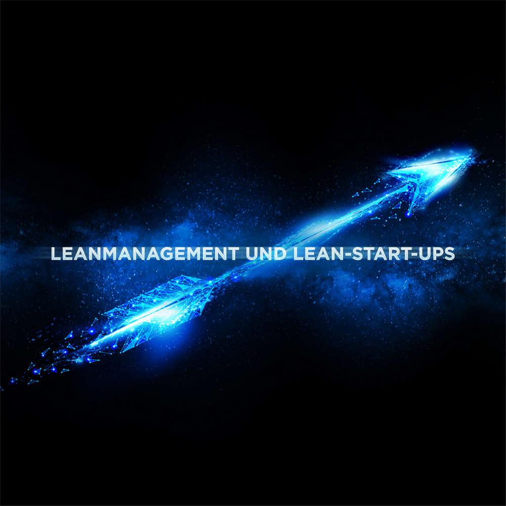Lean Management und Lean-Start-ups