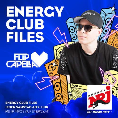 Flip Capella ENERGY CLUB FILES - Podcast 582 - 11.05.2019