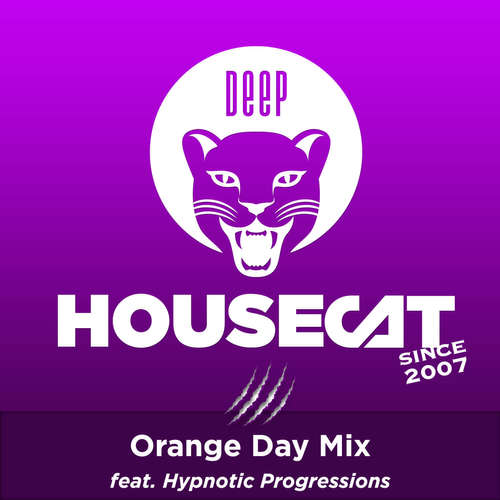 Deep House Cat Show - Orange Day Mix - feat. Hypnotic Progressions