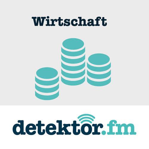 Wirtschaft – detektor.fm