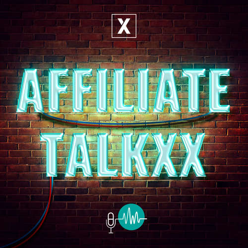 Affiliate TalkxX 01: Der Affiliate Trendreport Teil 1 // Publisher